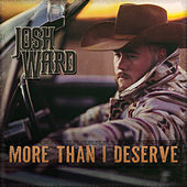 More Than I Deserve by Josh Ward