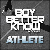 Athlete by Boy Better Know