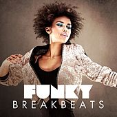 Funky Breakbeats von Various Artists