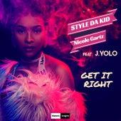 Get It Right von Style da Kid