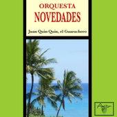 Juan Quin Quin, el guarachero (Remasterizado) von Orquesta Novedades