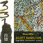Moon Mist by Scott Hamilton