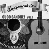 En Tiempos de Cuco Sanchez (Vol. 1) de Cuco Sanchez