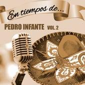 En Tiempos de Pedro Infante (Vol. 2) van Pedro Infante
