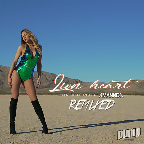 Lion Heart Remixed de Dan De Leon