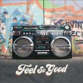 Feels So Good de Felix (Rock)