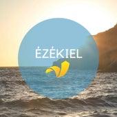 Ézékiel, traduction Parole de Vie de The Bible