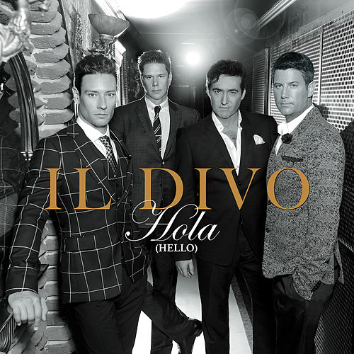 Regresa a mi unbreak my heart by il divo - Il divo ti amero ...