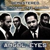 Angel Eyes (Remastered) by Modern Jazz Quartet