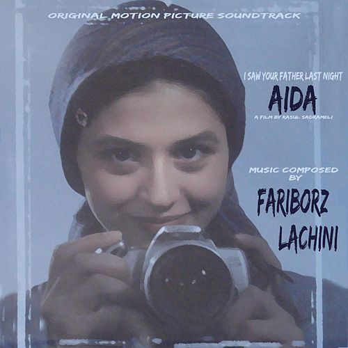 Aida (Original Soundtrack) by Fariborz Lachini