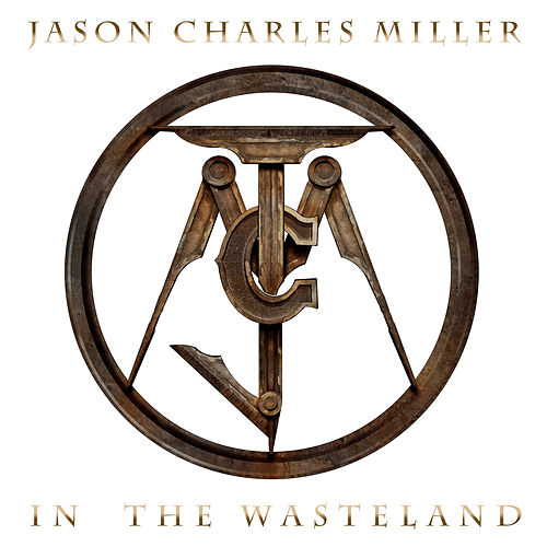 In The Wasteland by Jason Charles Miller