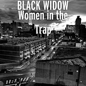 Women in the Trap de Black Widow (Rock)