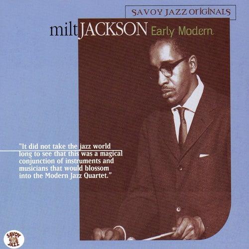 Early Modern by Milt Jackson