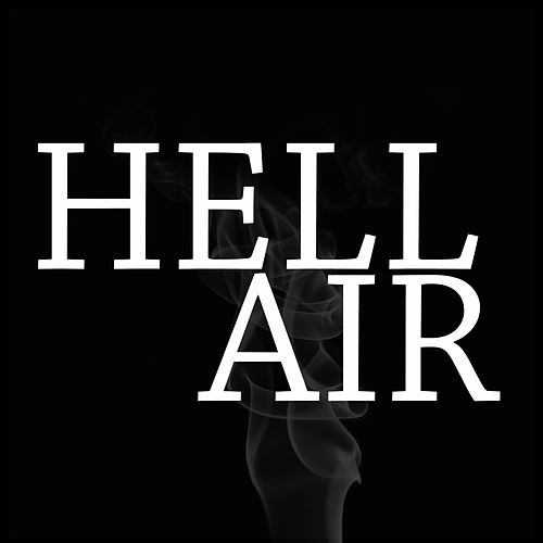 Hell Air (feat. Scooby & Matt Ox) by Kid Trunks