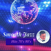 Smooth Jazz Hits 80's 70's by Francesco Digilio