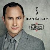 El Bolero: Una Época para Siempre by Juan Sarcos