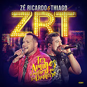 Ter Amigos É Melhor Que Ter Dinheiro (Ao Vivo) de Zé Ricardo & Thiago