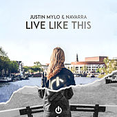 Live Like This by Justin Mylo