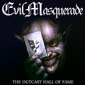 The Outcast Hall of Fame by Evil Masquerade
