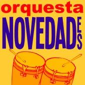 Orquesta Novedades (Remasterizado) von Orquesta Novedades