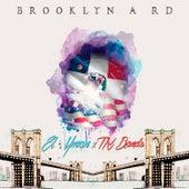 Brooklyn a Rd by Y-Man