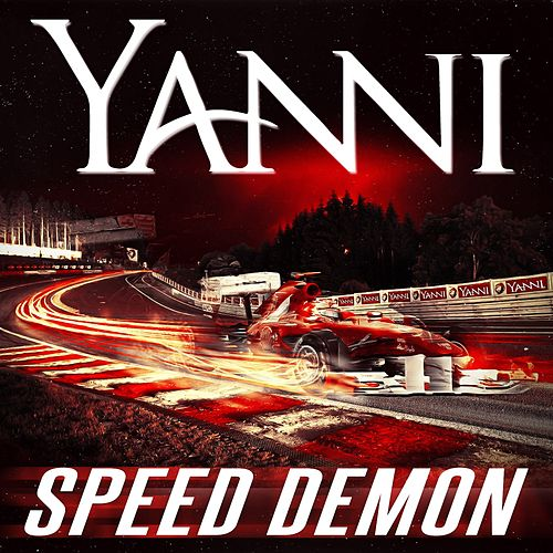 Speed Demon by Yanni