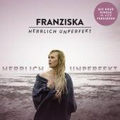 Herrlich unperfekt von Franziska