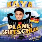Planet Deutschland von Kaya Yanar