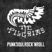 Punksoulrock'nroll von The Pilgrims