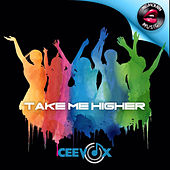 Take Me Higher by Ceevox