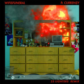 25 Lighters (Remix) [feat. Curren$y] by Wifisfuneral