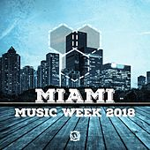 Miami Music Week 2018 - EP de Various Artists