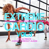Extreme Cardio, Vol. 3 - EP by Various Artists