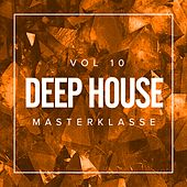 Deep House Masterklasse, Vol.10 - EP by Various Artists