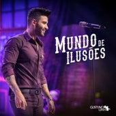 Mundo de Ilusões (Ao Vivo) de Gusttavo Lima