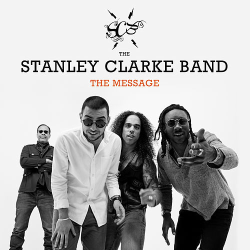 The Message von Stanley Clarke