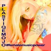 Femalemusicpower von Plastiqe Mojo