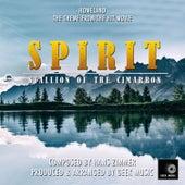 Spirit Stallion Of The Cimarron -  Homeland - Main Theme by Geek Music