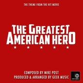 The Greatest American Hero - Main Theme by Geek Music