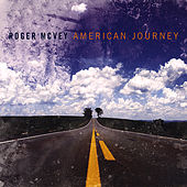 American Journey by Roger McVey