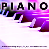 Piano Music For Sleep, Studying, Spa, Yoga, Meditation and Relaxation by Pianomusic