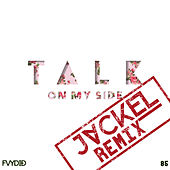 On My Side (JackEL Remix) by Telex