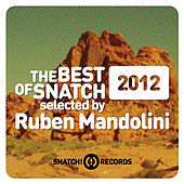 The Best Of Snatch! 2012 Selected By Ruben Mandolini - EP by Various Artists