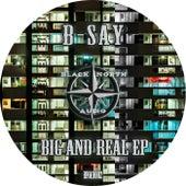 Big and Real EP de B-say