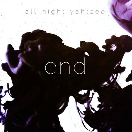 End von All Night Yahtzee