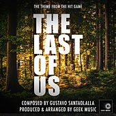 The Last Of Us - Main Theme by Geek Music