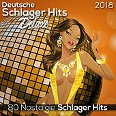 Deutsche Schlager Hits Deluxe 2018 (Nostalgie) (80 Nostalgie Schlager Hits) by Various Artists