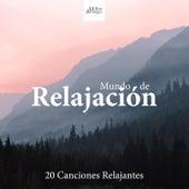 Mundo de Relajación - 20 Canciones Relajantes para tu Mente, Cuerpo y Alma de Agua Del Mar
