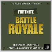 Fortnite - Battle Royale - Original Main Theme by Geek Music