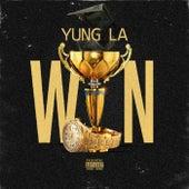 Win by Yung LA